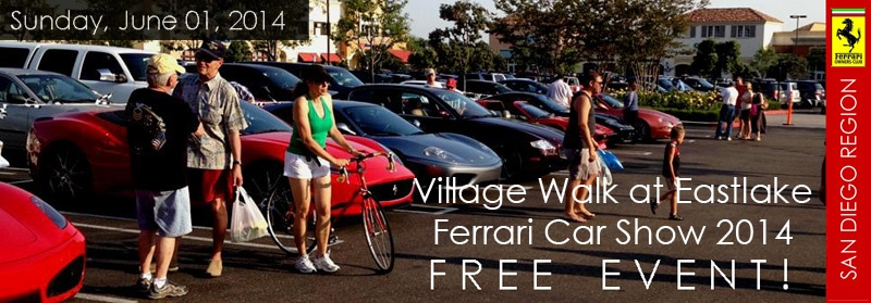Village Walk at Eastlake Ferrari Car Show 2014 – June 1st.